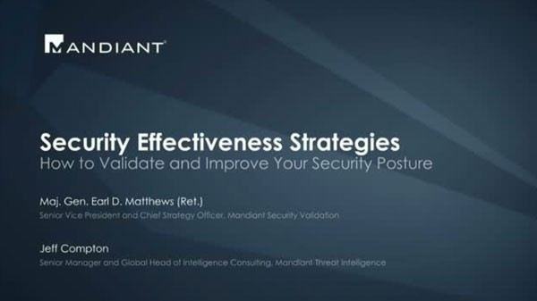 Security Effectiveness Strategies:  How to Validate and Improve Your Security Posture